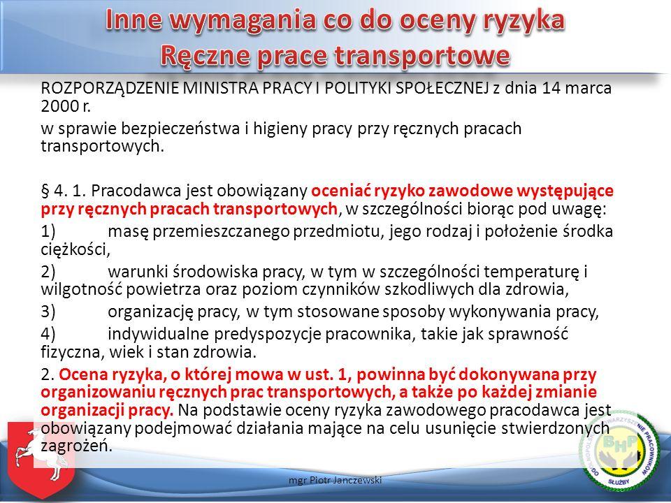 ROZPORZĄDZENIE MINISTRA PRACY I POLITYKI SPOŁECZNEJ z dnia 14 marca 2000 r. w sprawie bezpieczeństwa i higieny pracy przy ręcznych pracach transportow