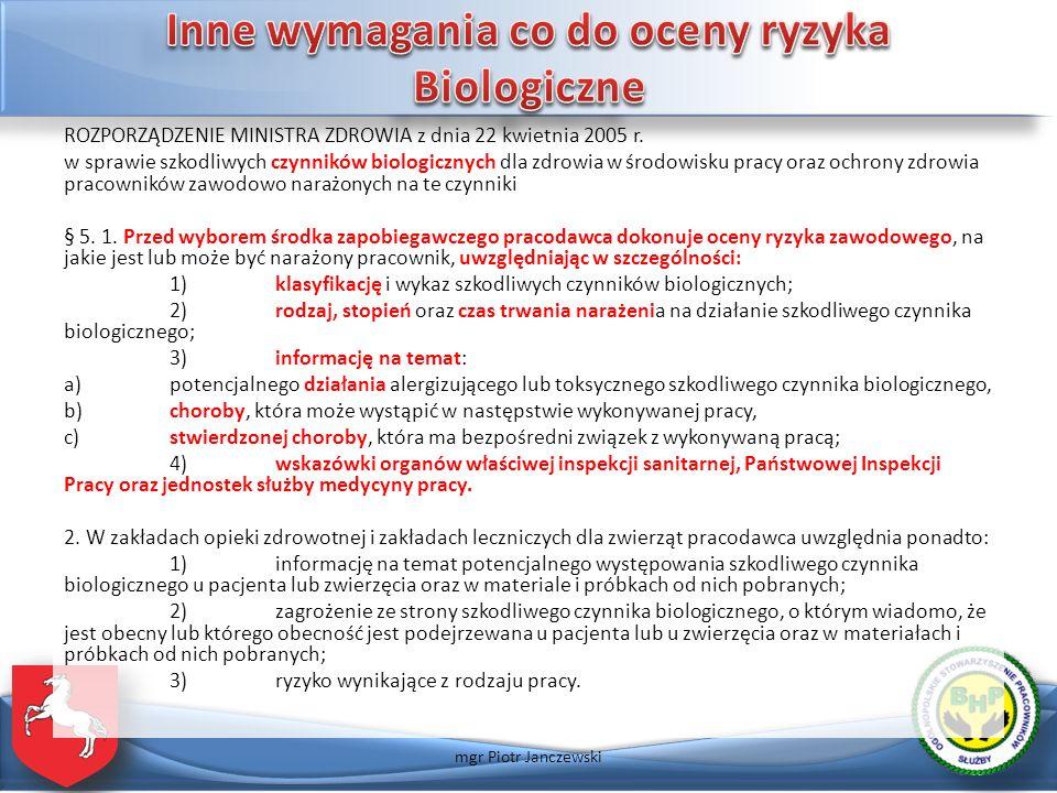 ROZPORZĄDZENIE MINISTRA ZDROWIA z dnia 22 kwietnia 2005 r. w sprawie szkodliwych czynników biologicznych dla zdrowia w środowisku pracy oraz ochrony z