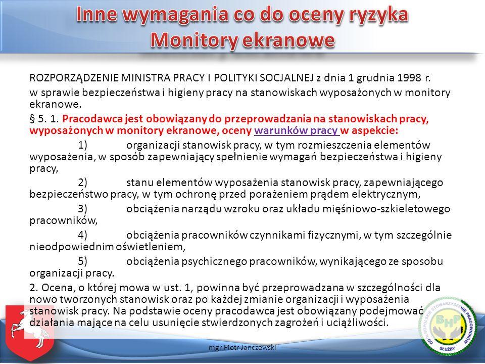 ROZPORZĄDZENIE MINISTRA PRACY I POLITYKI SOCJALNEJ z dnia 1 grudnia 1998 r. w sprawie bezpieczeństwa i higieny pracy na stanowiskach wyposażonych w mo
