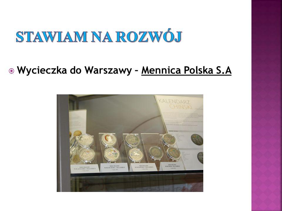 Wycieczka do Warszawy – Mennica Polska S.A