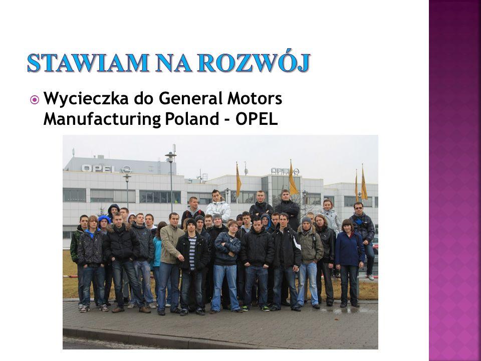 Wycieczka do General Motors Manufacturing Poland - OPEL