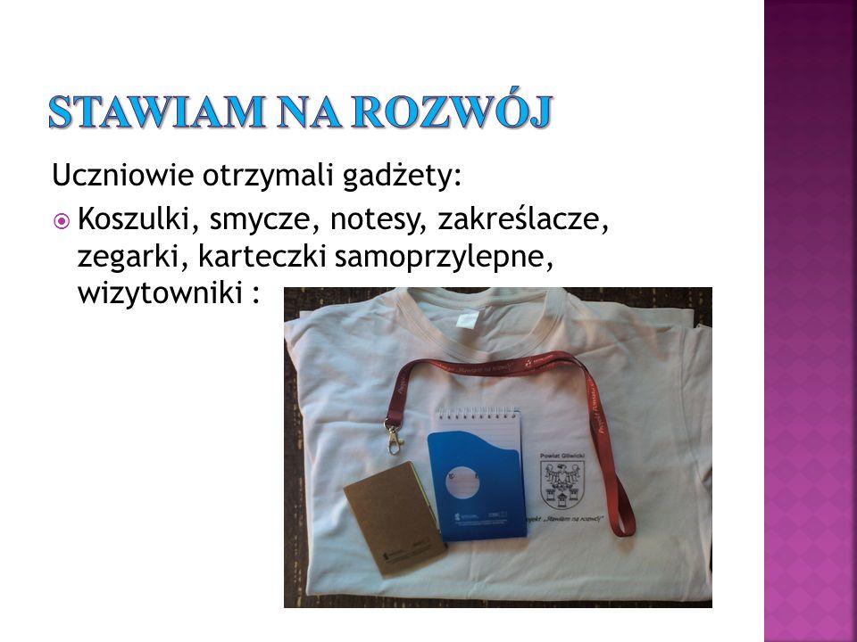Uczniowie otrzymali gadżety: Koszulki, smycze, notesy, zakreślacze, zegarki, karteczki samoprzylepne, wizytowniki :