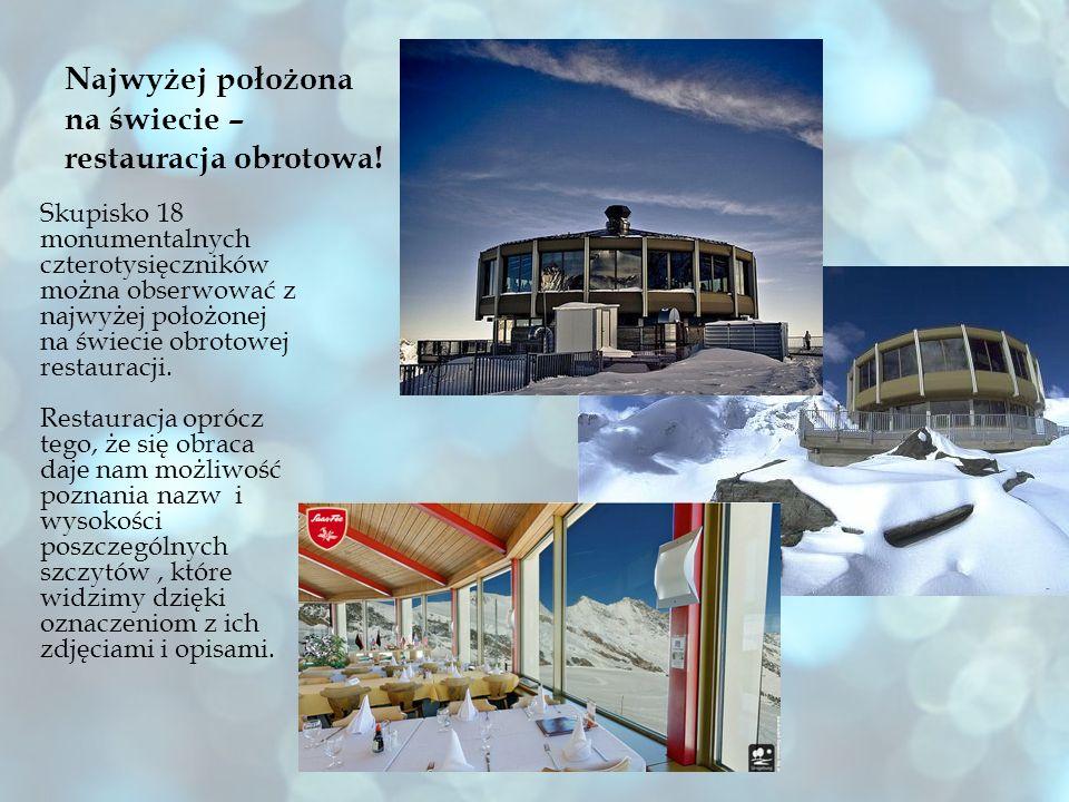 Najwyżej położona na świecie – restauracja obrotowa! Skupisko 18 monumentalnych czterotysięczników można obserwować z najwyżej położonej na świecie ob