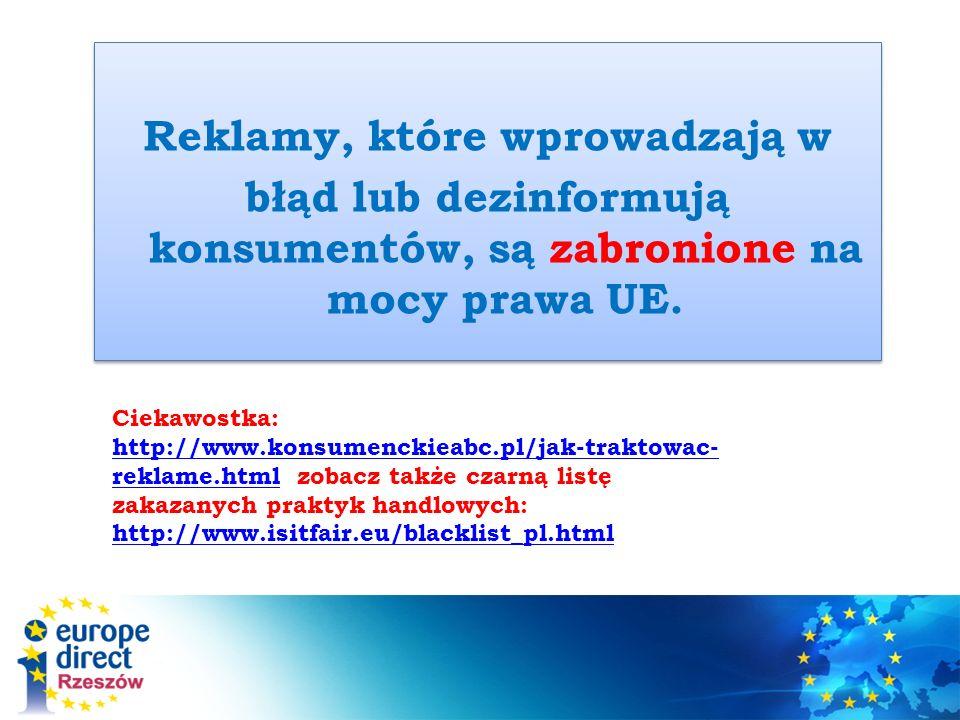 Reklamy, które wprowadzają w błąd lub dezinformują konsumentów, są zabronione na mocy prawa UE.