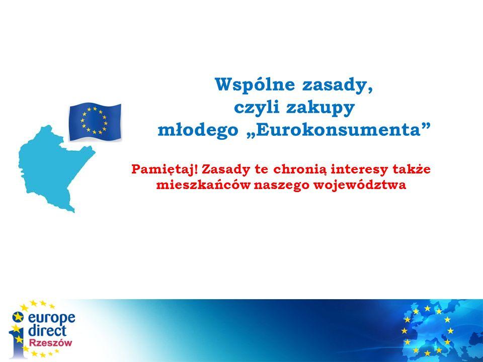 Wspólne zasady, czyli zakupy młodego Eurokonsumenta Pamiętaj.