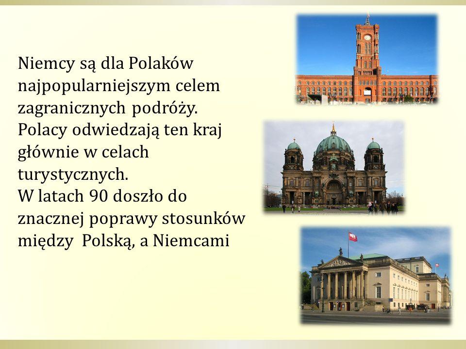Niemcy są dla Polaków najpopularniejszym celem zagranicznych podróży. Polacy odwiedzają ten kraj głównie w celach turystycznych. W latach 90 doszło do