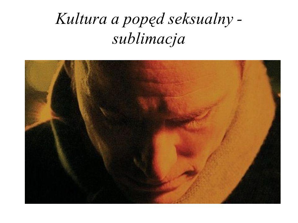 Kultura a popęd seksualny - sublimacja