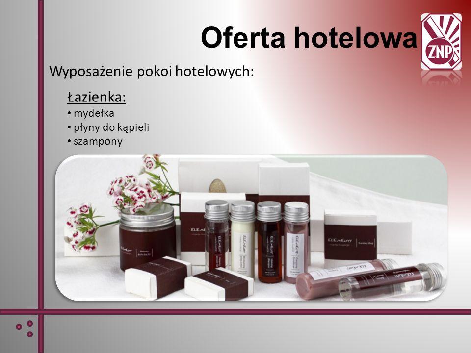 Łazienka: mydełka płyny do kąpieli szampony Oferta hotelowa Wyposażenie pokoi hotelowych: