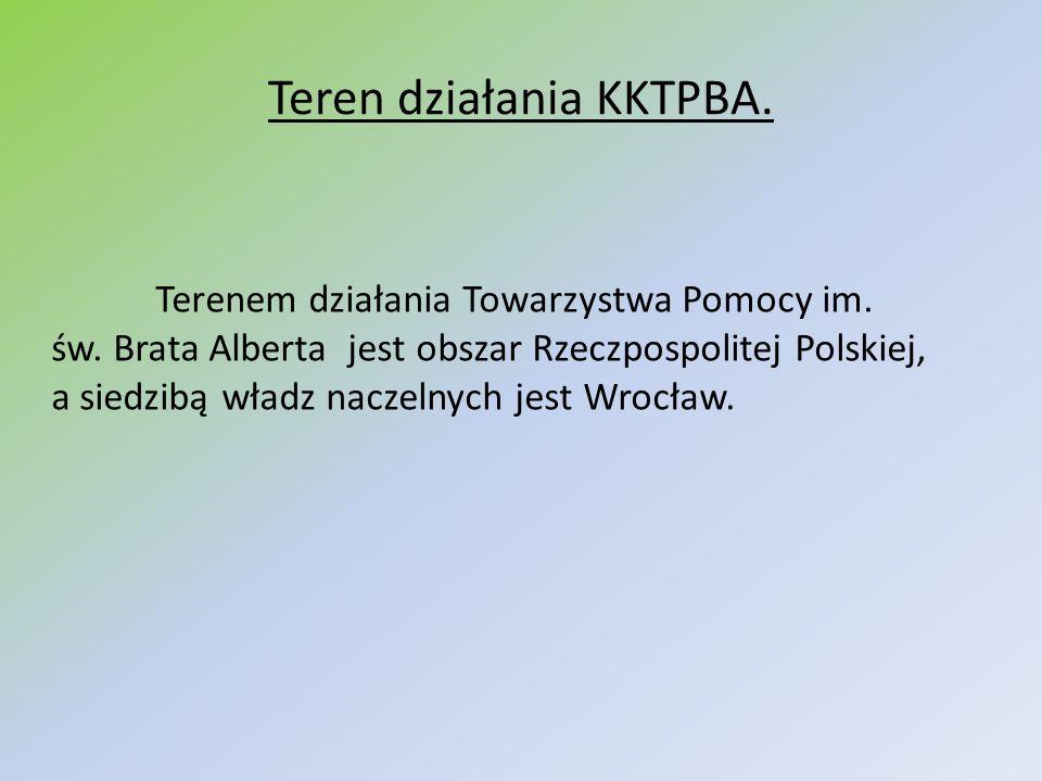 Terenem działania Towarzystwa Pomocy im. św. Brata Alberta jest obszar Rzeczpospolitej Polskiej, a siedzibą władz naczelnych jest Wrocław. Teren dział