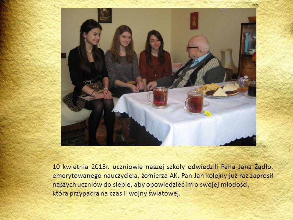 10 kwietnia 2013r. uczniowie naszej szkoły odwiedzili Pana Jana Żądło, emerytowanego nauczyciela, żołnierza AK. Pan Jan kolejny już raz zaprosił naszy
