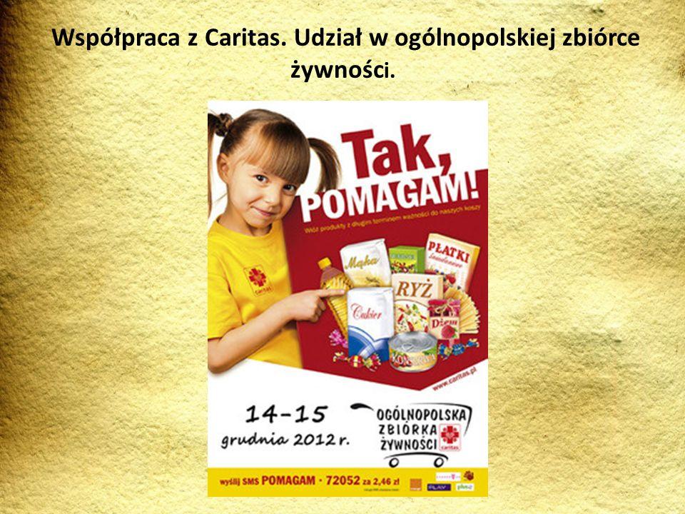 Współpraca z Caritas. Udział w ogólnopolskiej zbiórce żywnośc i.