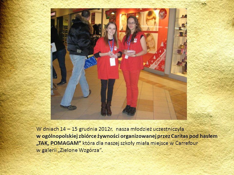 W dniach 14 – 15 grudnia 2012r. nasza młodzież uczestniczyła w ogólnopolskiej zbiórce żywności organizowanej przez Caritas pod hasłem TAK, POMAGAM któ