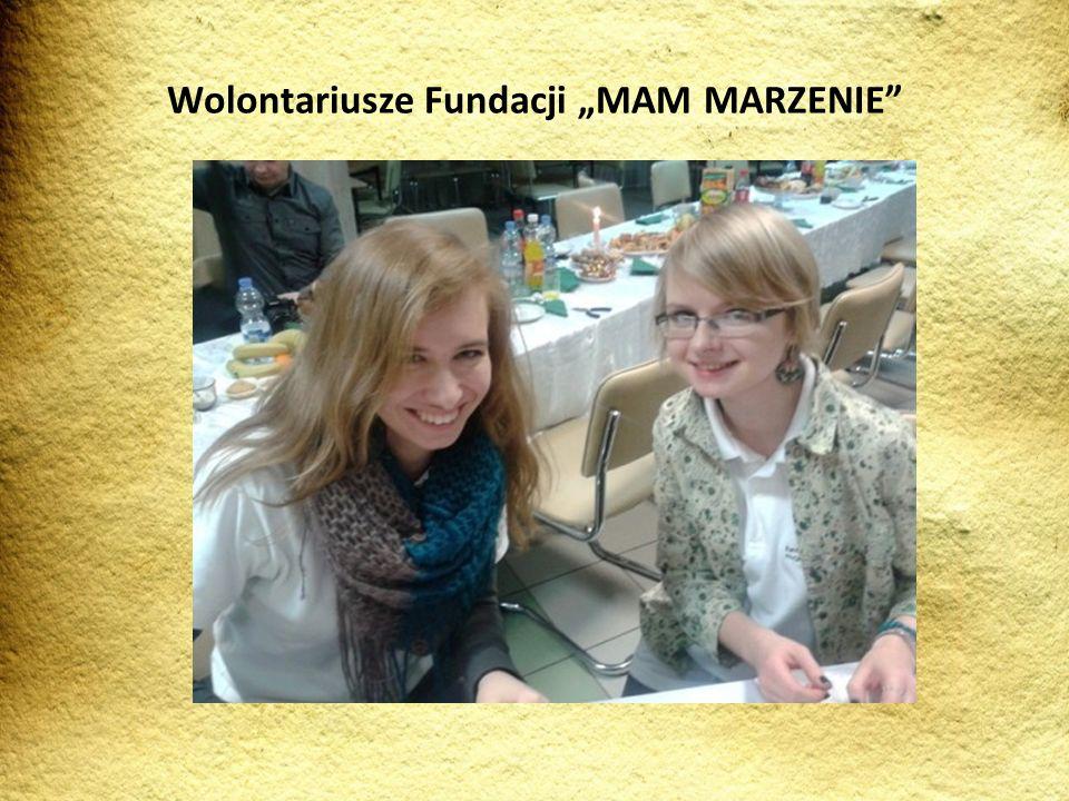 Wolontariusze Fundacji MAM MARZENIE