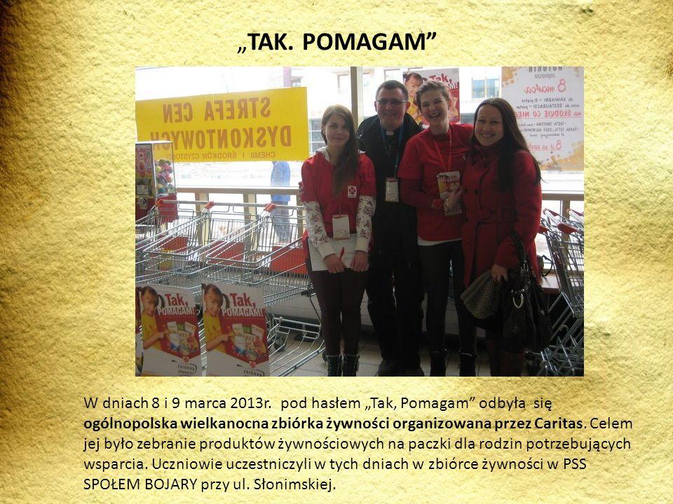 W dniach 8 i 9 marca 2013r. pod hasłem Tak, Pomagam odbyła się ogólnopolska wielkanocna zbiórka żywności organizowana przez Caritas. Celem jej było ze