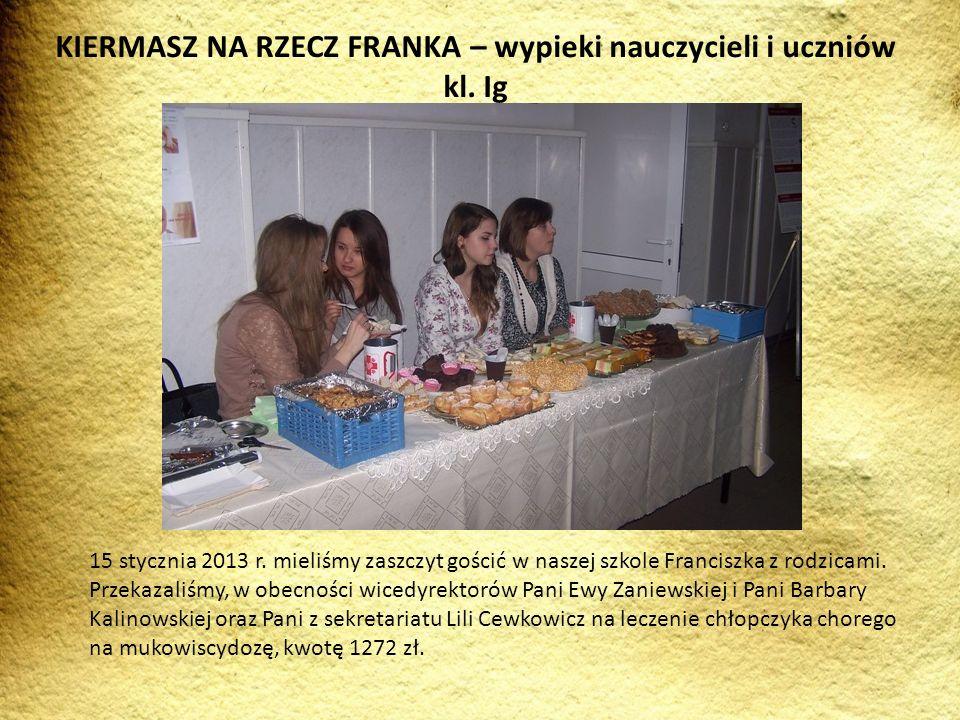 15 stycznia 2013 r. mieliśmy zaszczyt gościć w naszej szkole Franciszka z rodzicami. Przekazaliśmy, w obecności wicedyrektorów Pani Ewy Zaniewskiej i