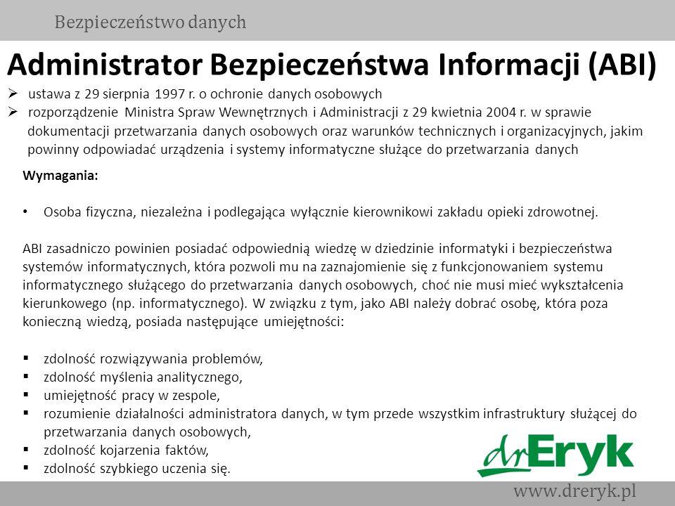 Administrator Bezpieczeństwa Informacji (ABI) ustawa z 29 sierpnia 1997 r. o ochronie danych osobowych rozporządzenie Ministra Spraw Wewnętrznych i Ad