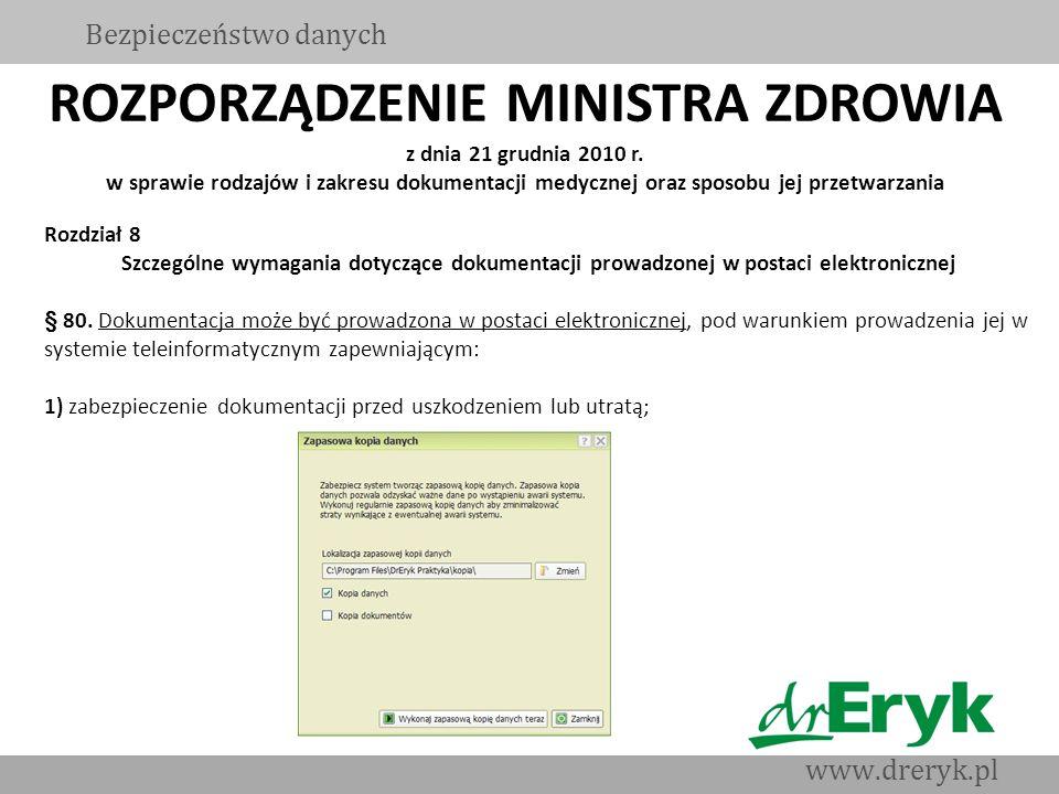 ROZPORZĄDZENIE MINISTRA ZDROWIA z dnia 21 grudnia 2010 r. w sprawie rodzajów i zakresu dokumentacji medycznej oraz sposobu jej przetwarzania Bezpiecze