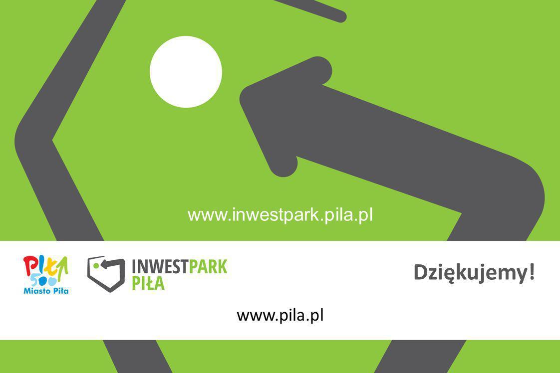 www.inwestpark.pila.pl www.pila.pl Dziękujemy!