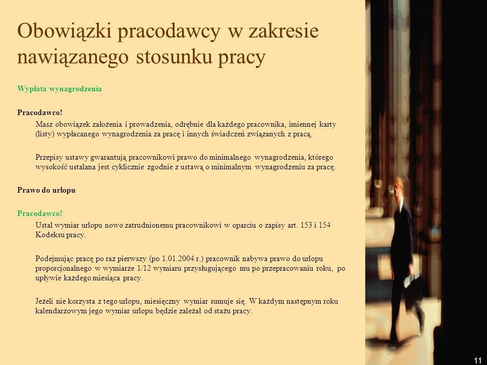 12 Obowiązki pracodawcy w zakresie nawiązanego stosunku pracy Ocena ryzyka zawodowego Pracodawco.