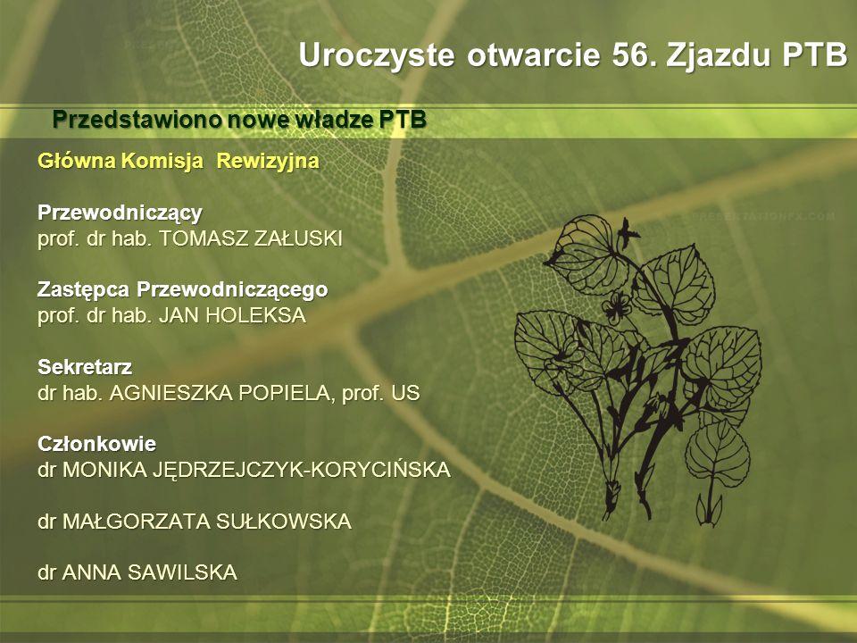 Główna Komisja Rewizyjna Przewodniczący prof.dr hab.