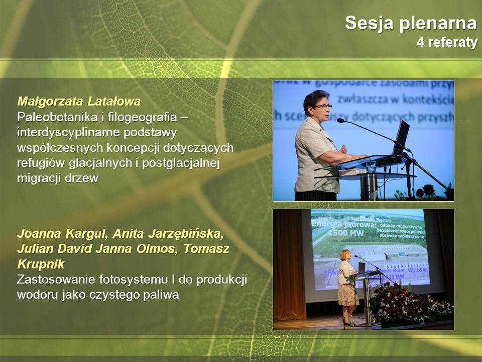 Sesja plenarna 4 referaty Małgorzata Latałowa Paleobotanika i filogeografia – interdyscyplinarne podstawy współczesnych koncepcji dotyczących refugiów