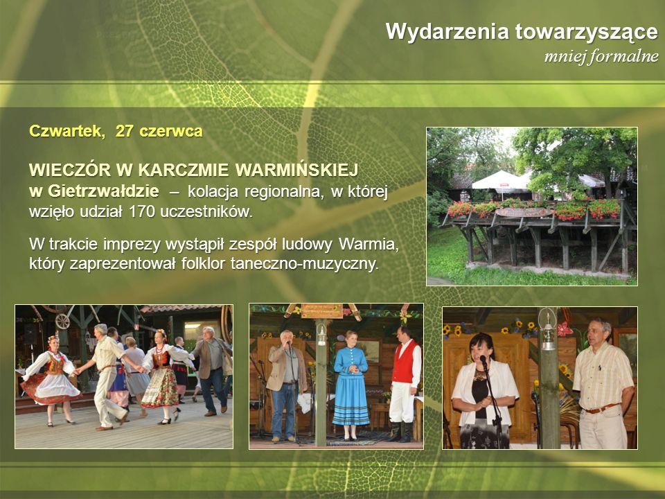 Wydarzenia towarzyszące mniej formalne WIECZÓR W KARCZMIE WARMIŃSKIEJ w Gietrzwałdzie – kolacja regionalna, w której wzięło udział 170 uczestników. W
