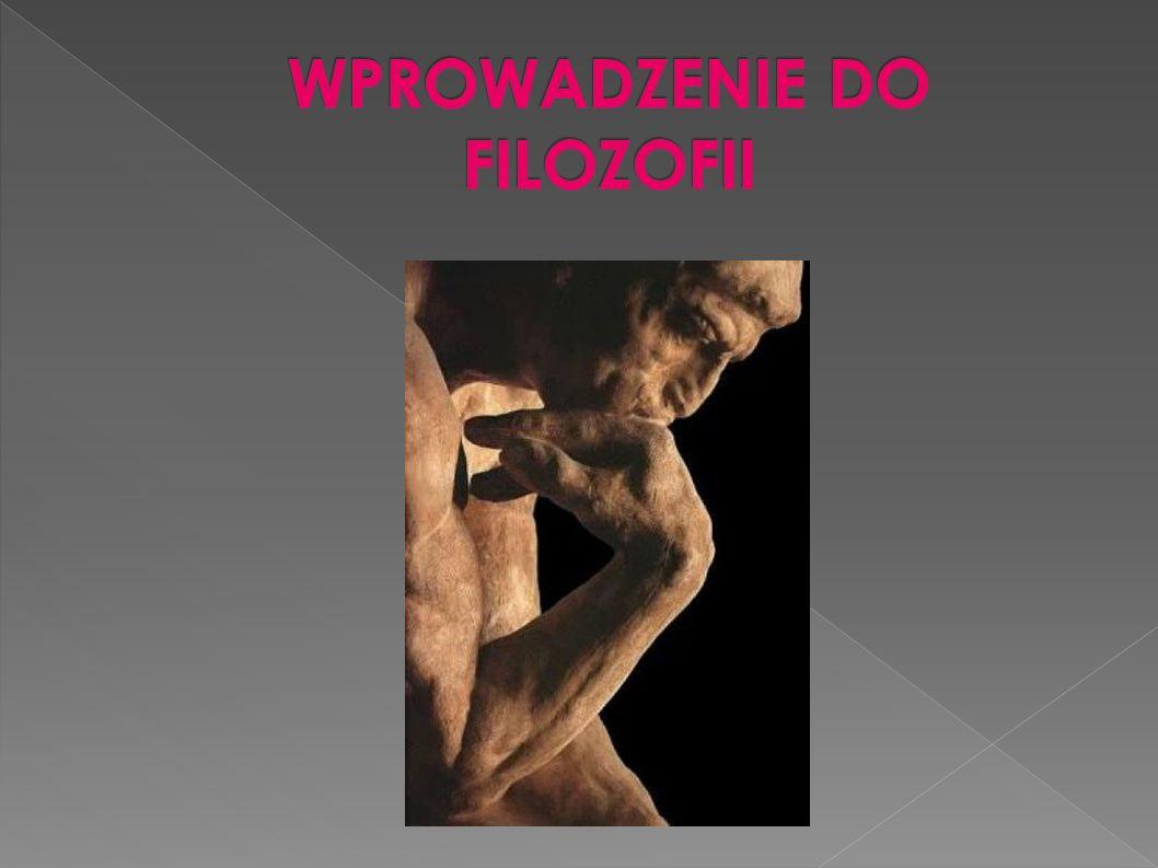 TYPOWY SPOSÓB PROWADZENIE WSTĘPU DO FILOZOFII NIEMNIEJ HISTORIA FILOZOFII NIE JEST FILOZOFIĄ I MOŻE BYĆ NAUKĄ POMOCNĄ A NIE JEDYNĄ