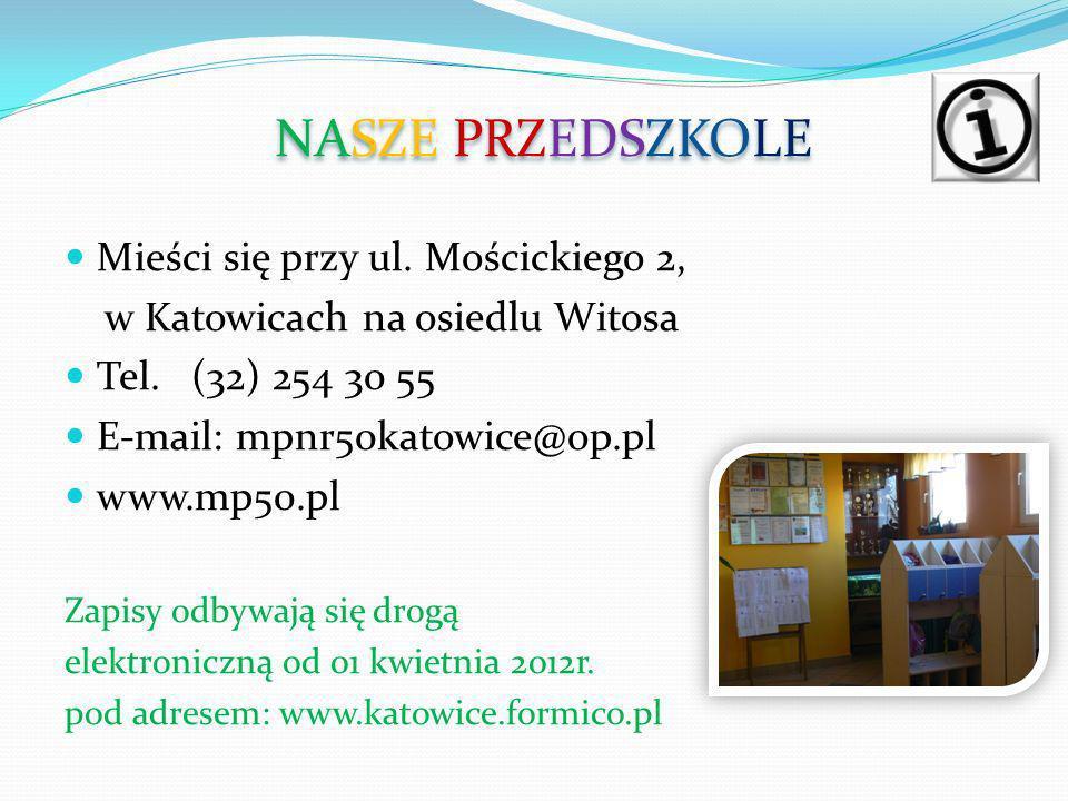 Mieści się przy ul. Mościckiego 2, w Katowicach na osiedlu Witosa Tel.