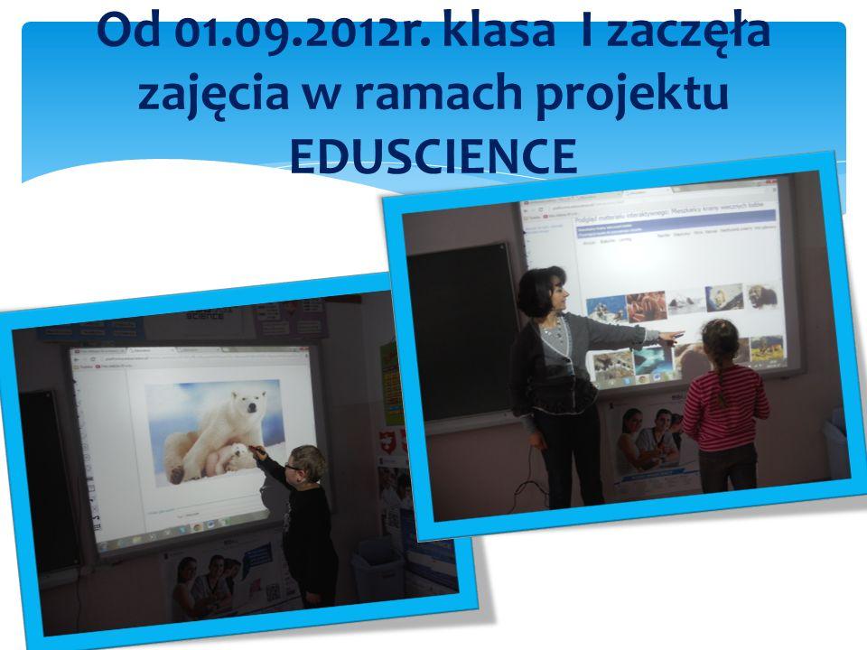 Od 01.09.2012r. klasa I zaczęła zajęcia w ramach projektu EDUSCIENCE