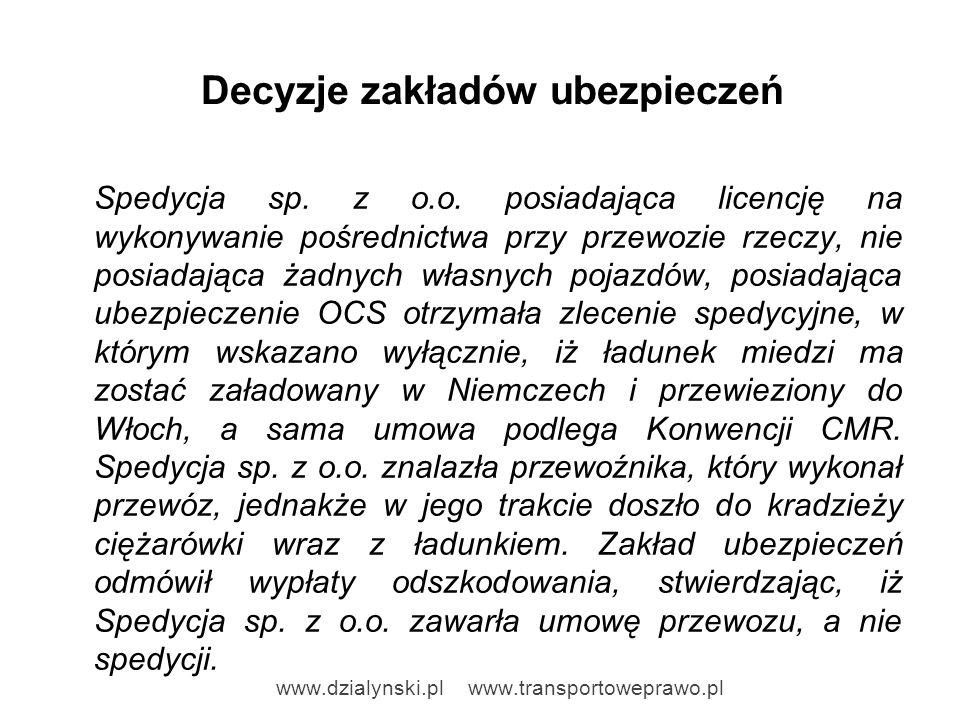 Decyzje zakładów ubezpieczeń Eurotransport sp.z o.o.