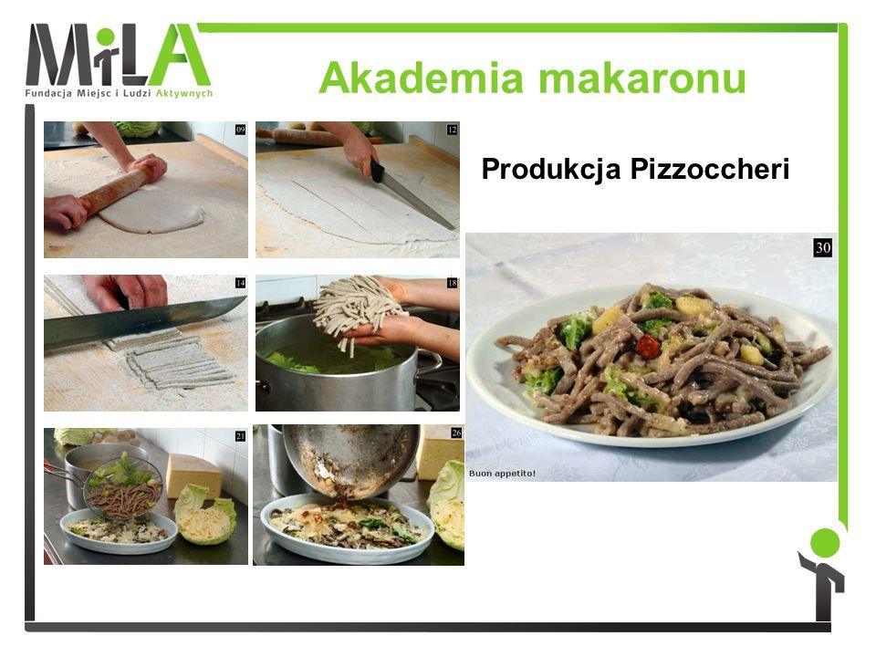 Produkcja Pizzoccheri Akademia makaronu