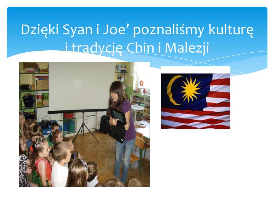 Dzięki Syan i Joe poznaliśmy kulturę i tradycję Chin i Malezji