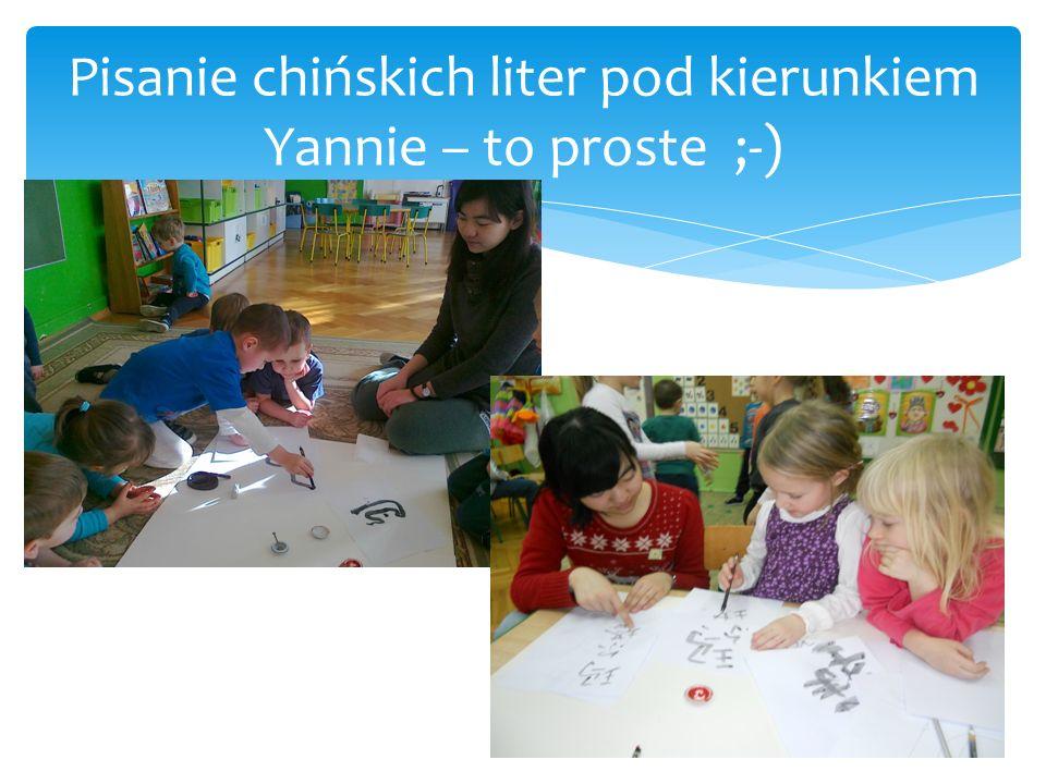 Pisanie chińskich liter pod kierunkiem Yannie – to proste ;-)