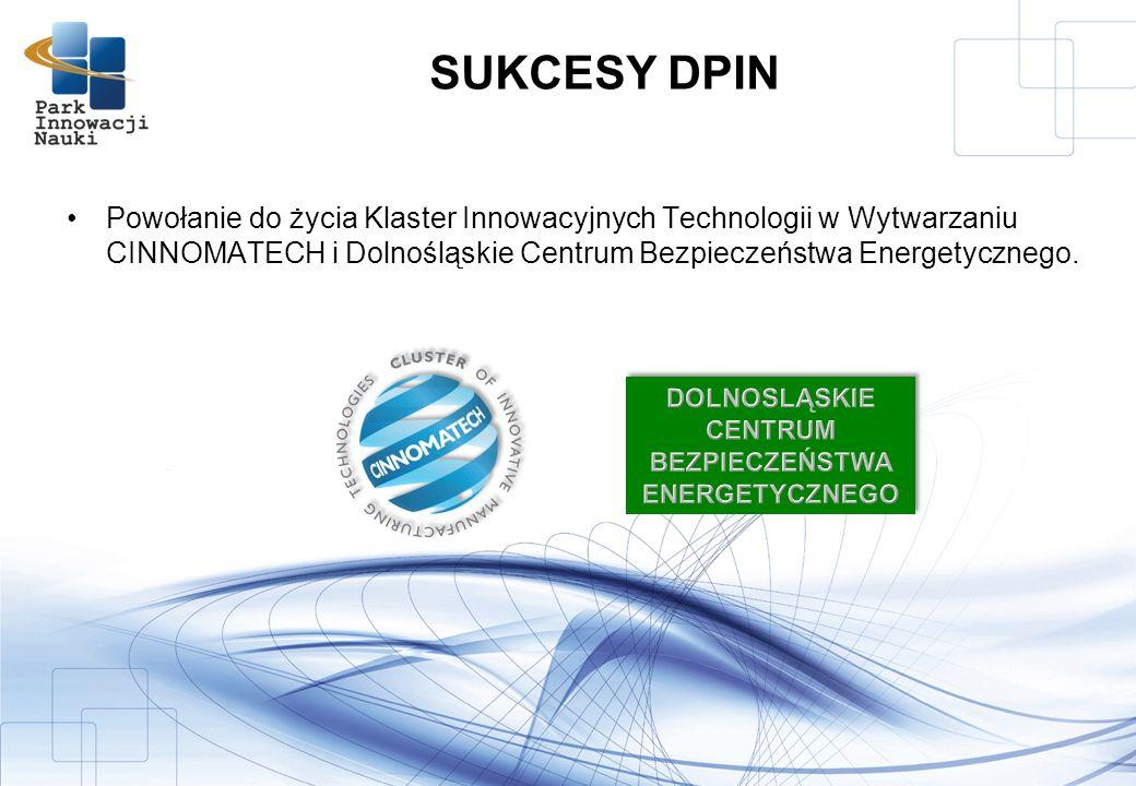 Powołanie do życia Klaster Innowacyjnych Technologii w Wytwarzaniu CINNOMATECH i Dolnośląskie Centrum Bezpieczeństwa Energetycznego.