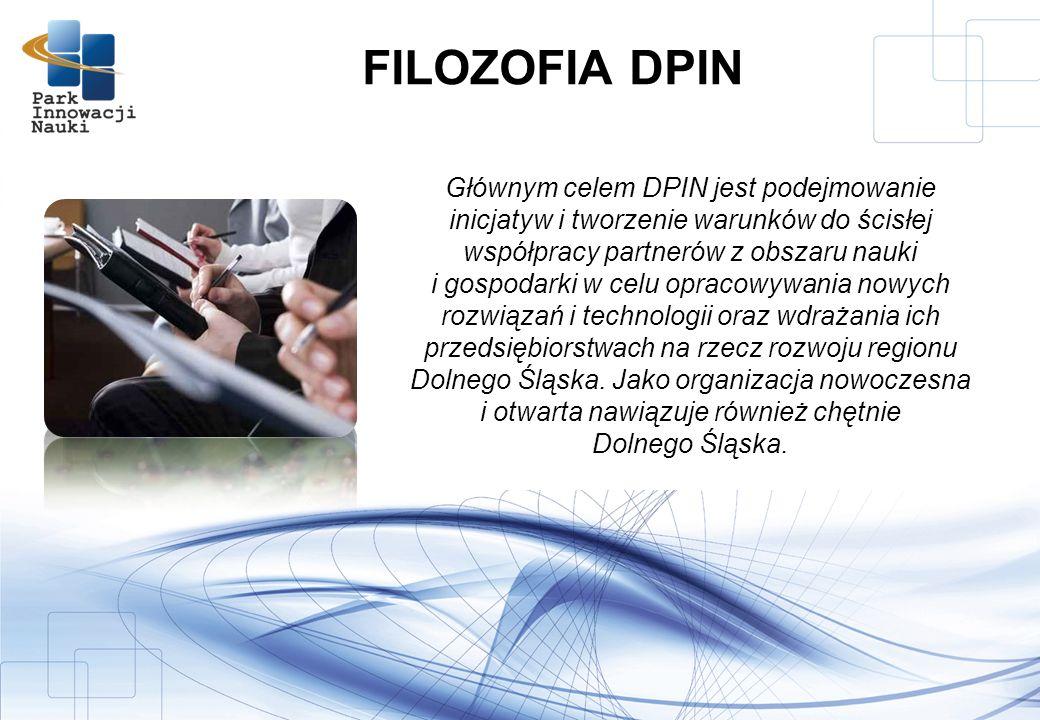 Głównym celem DPIN jest podejmowanie inicjatyw i tworzenie warunków do ścisłej współpracy partnerów z obszaru nauki i gospodarki w celu opracowywania nowych rozwiązań i technologii oraz wdrażania ich przedsiębiorstwach na rzecz rozwoju regionu Dolnego Śląska.