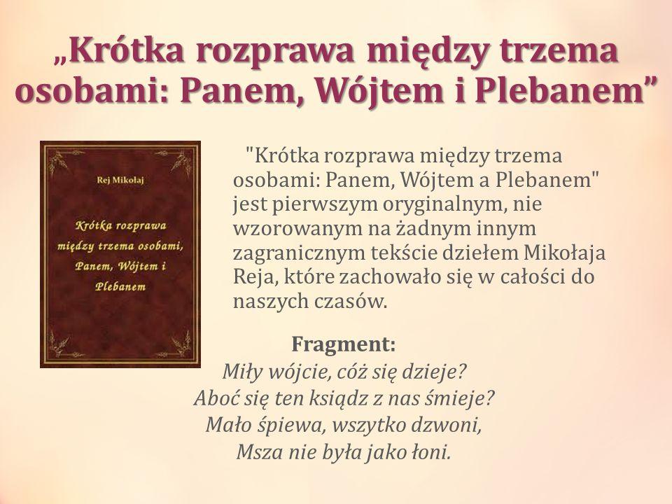 Krótka rozprawa między trzema osobami: Panem, Wójtem i PlebanemKrótka rozprawa między trzema osobami: Panem, Wójtem i Plebanem