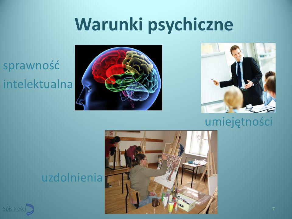 Warunki psychiczne sprawność intelektualna umiejętności uzdolnienia 7 Spis treści