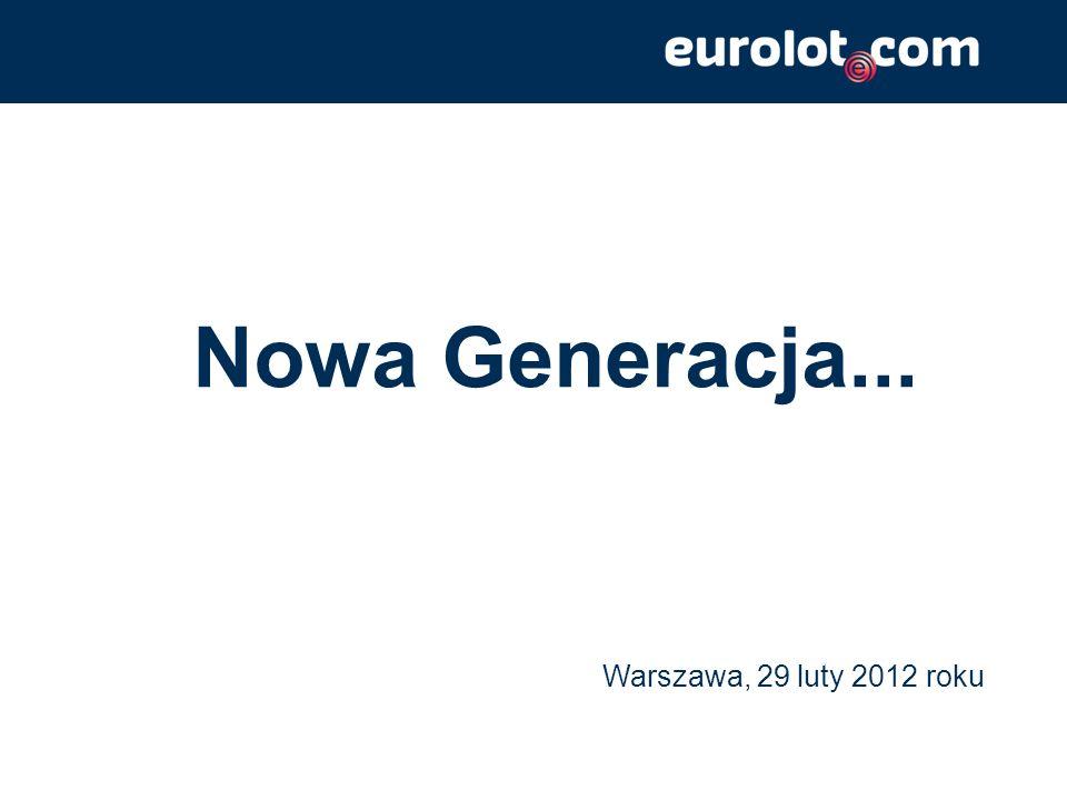 Warszawa, 29 luty 2012 roku Nowa Generacja...