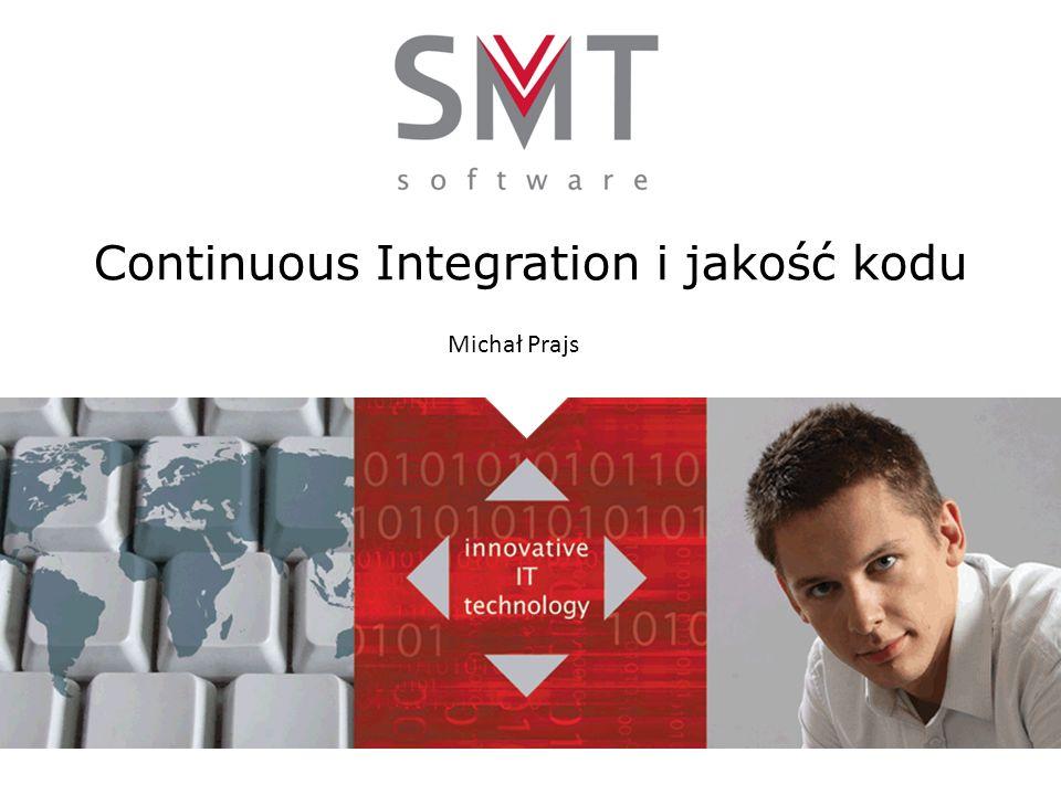 Continuous Integration i jakość kodu Michał Prajs