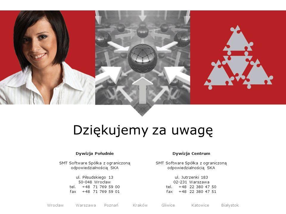 Dywizja Południe SMT Software Spółka z ograniczoną odpowiedzialnością SKA ul. Piłsudskiego 13 50-048 Wrocław tel.+48 71 769 59 00 fax+48 71 769 59 01
