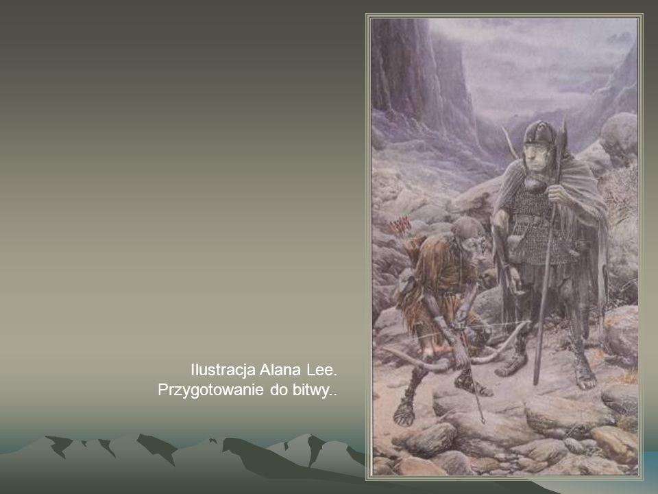Ilustracja Alana Lee. Przygotowanie do bitwy..