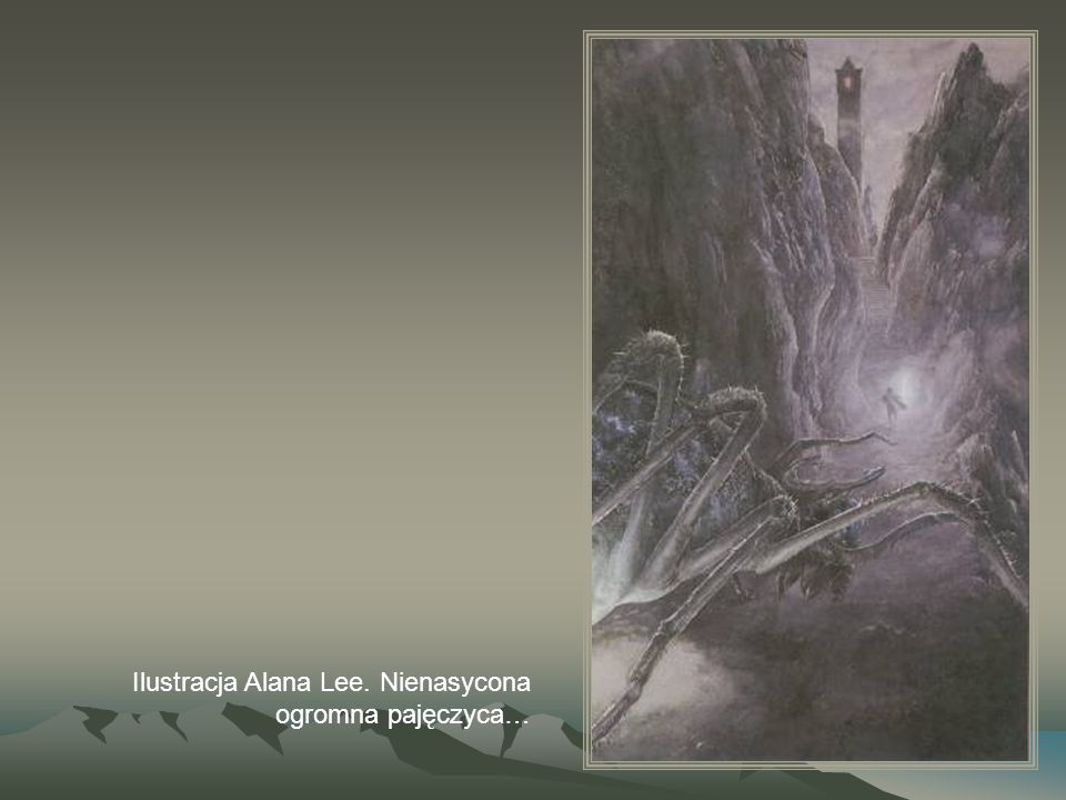 Ilustracja Alana Lee. Nienasycona ogromna pajęczyca…