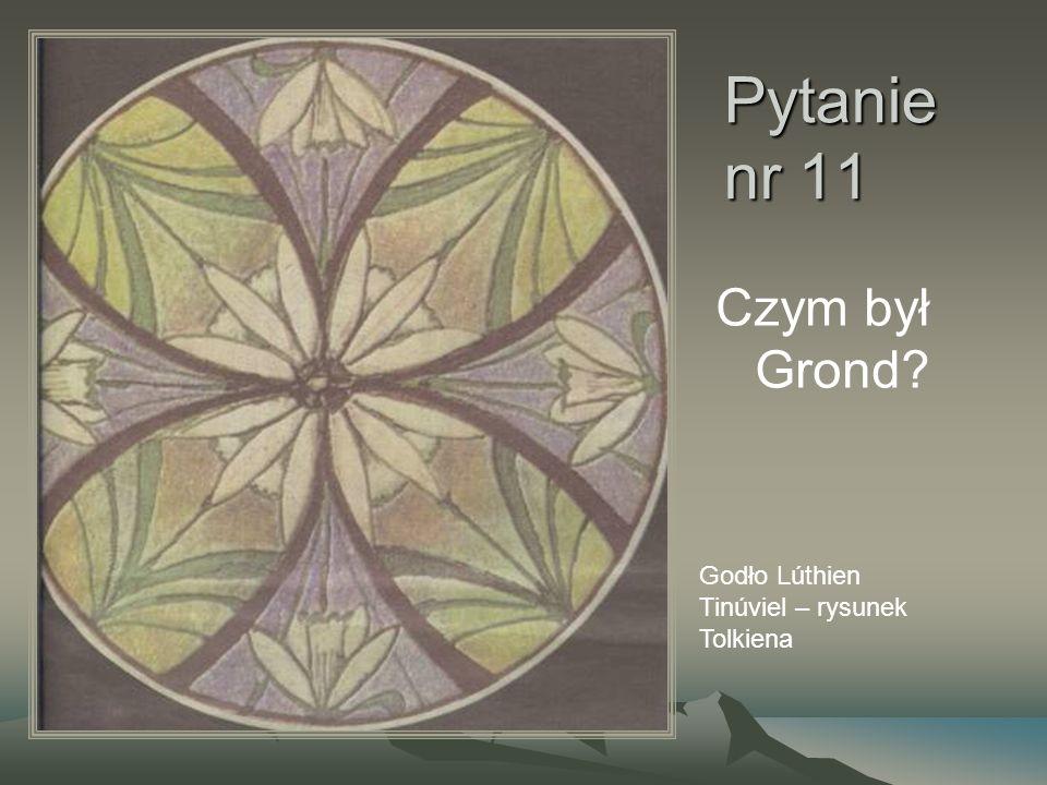 Pytanie nr 11 Czym był Grond? Godło Lúthien Tinúviel – rysunek Tolkiena
