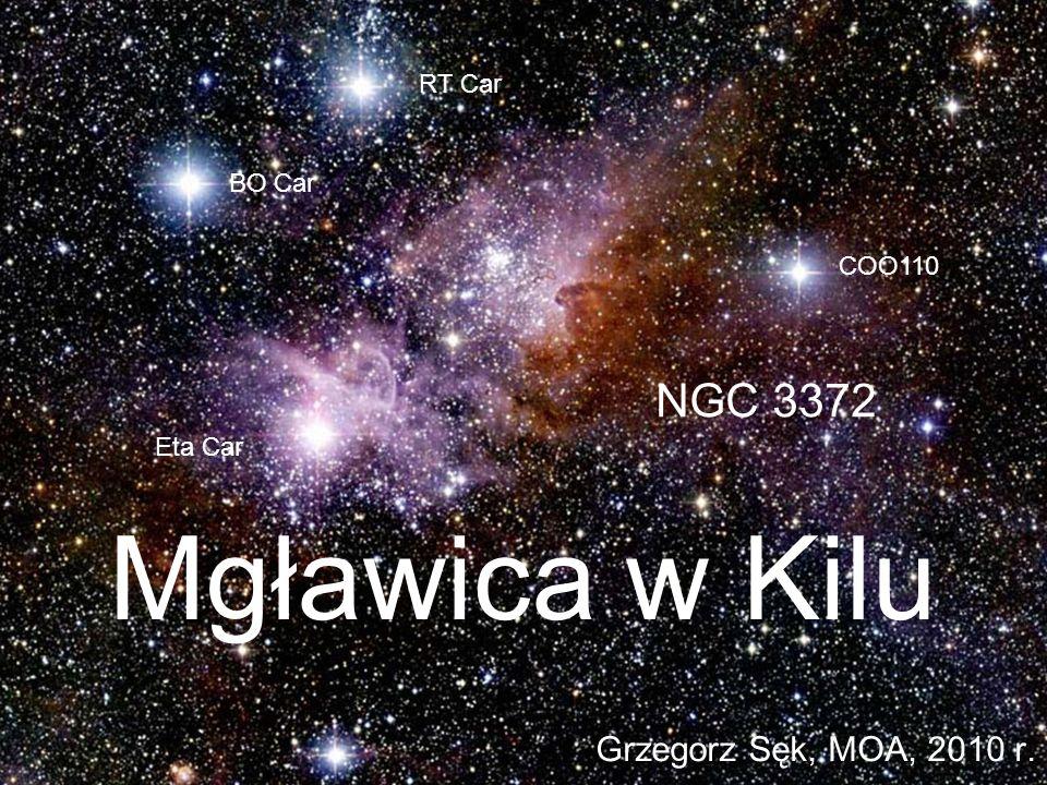 Mgławica w Kilu Grzegorz Sęk, MOA, 2010 r. COO110 RT Car BO Car Eta Car NGC 3372