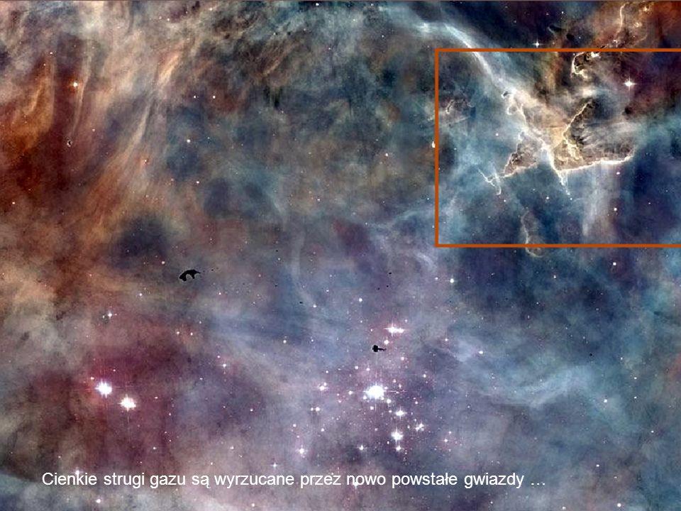 Cienkie strugi gazu są wyrzucane przez nowo powstałe gwiazdy …