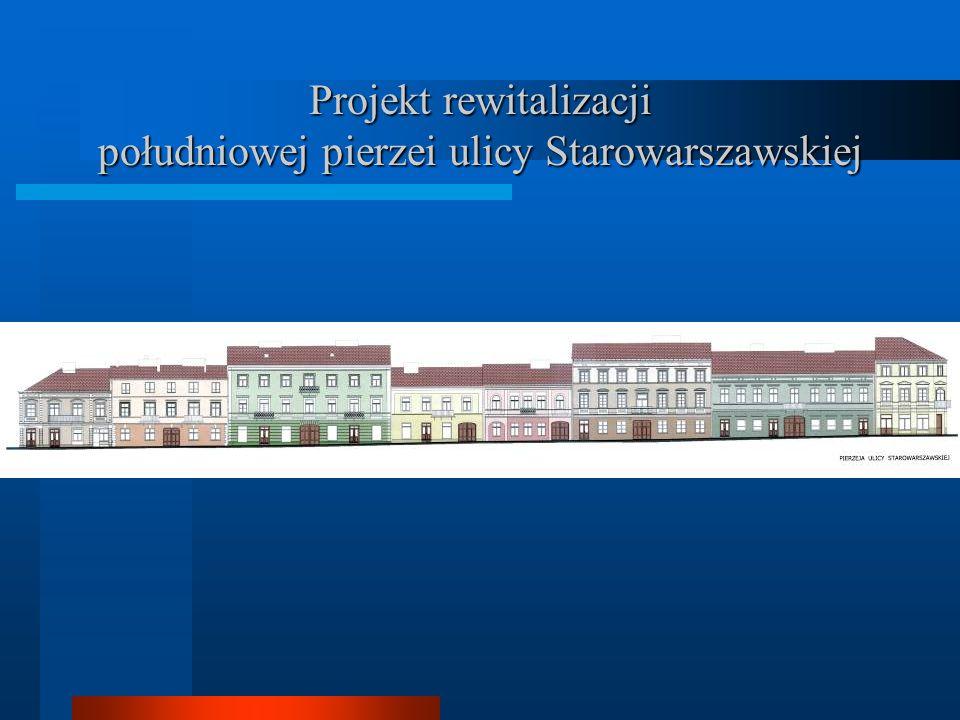 Projekt rewitalizacji południowej pierzei ulicy Starowarszawskiej