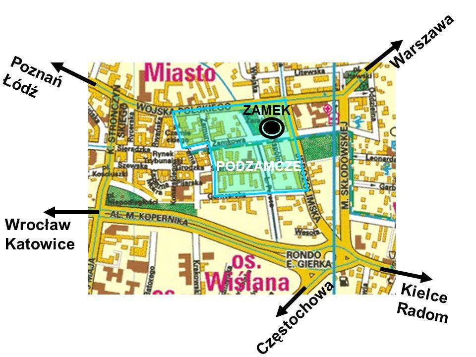 Warszaw Kielce Radom Warszawa Poznań Łódź Wrocław Katowice Częstochowa PODZAMCZE ZAMEK