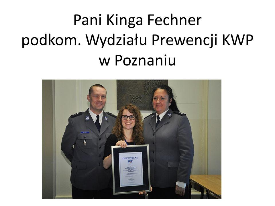 Pani Kinga Fechner podkom. Wydziału Prewencji KWP w Poznaniu