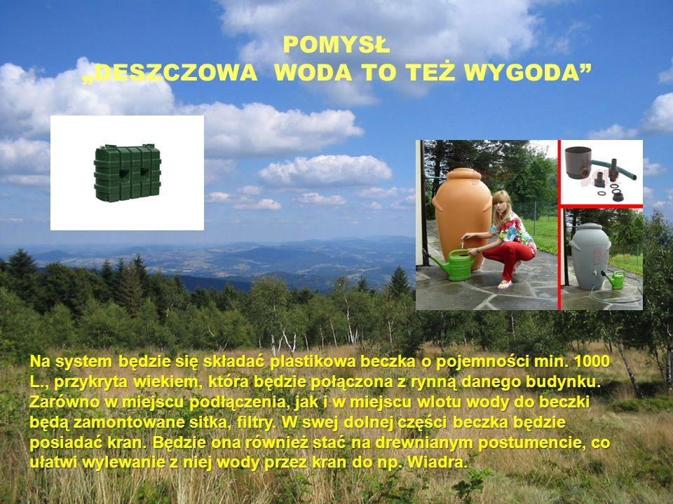 Na system będzie się składać plastikowa beczka o pojemności min.