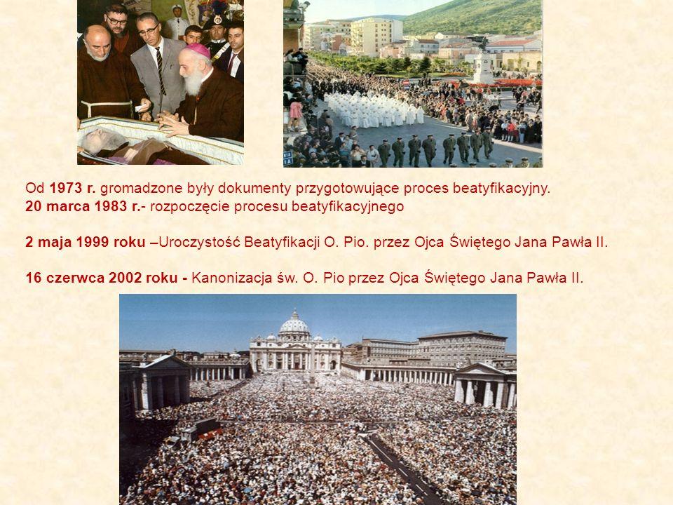 Od 1973 r.gromadzone były dokumenty przygotowujące proces beatyfikacyjny.
